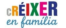 'Créixer en família', tallers gratuïts online per a pares i mares sobre com educar en positiu
