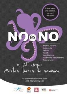 'NO és NO. A l'Alt Urgell: festes lliures de sexisme', campanya comarcal a favor de relacions lliures i respectuoses