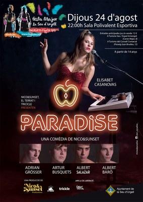 A la venda les entrades de 'Paradise' Teatre de Festa Major a la Seu d'Urgell