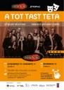 A  Tota Teta celebra el seu setè aniversari amb l'estrena de l'espectacle 'A Tot Tast Teta'