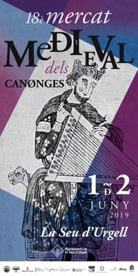 El Mercat Medieval dels Canonges de la Seu d'Urgell 2019 se celebrarà el cap de setmana de l'1 i 2 de juny