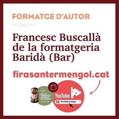 El web de la Fira Sant Ermengol incorpora un nou vídeo protagonitzat pel formatger de Bar, Xesco Buscallà