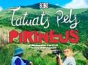Estrena del programa 'Tatuats pels Pirineus' al Canal 33