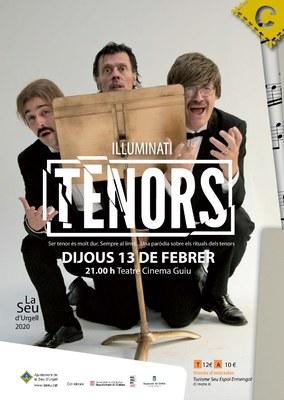 Illuminati porta a la Seu d'Urgell l'espectacle Tenors, homenatge al món de l'òpera des de l'humor