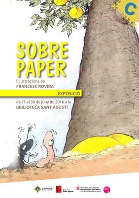 La Biblioteca Sant Agustí acull l'exposició 'Sobre paper', il·lustracions de Francesc Rovira