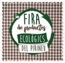 La Fira de Sant Ermengol acull una nova edició de la Fira de Productes Ecològics del Pirineu