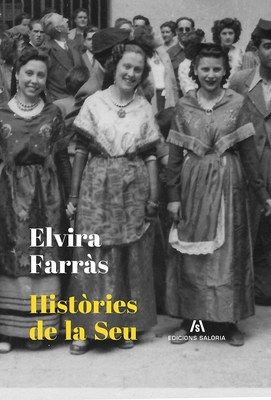 La Germandat de Sant Sebastià presenta el llibre 'Històries de la Seu', d'Elvira Farràs