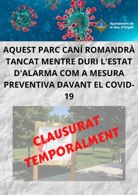 La Seu d'Urgell tanca al públic el parc caní de l'Horta del Valira mentre estigui vigent l'estat d'alarma pel COVID-19
