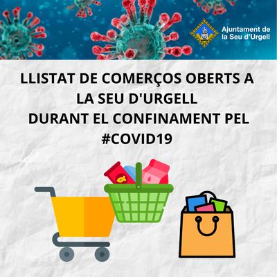 Actualitzat el llistat de comerços oberts a la Seu d'Urgell durant el confinament pel Covid19