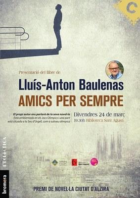 Lluís-Anton Baulenas presenta el llibre 'Amics per Sempre', ambientat als Jocs Olímpics del 92
