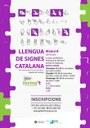 Obertes les inscripcions per al mòdul B del curs de llengua de signes catalana adreçat a joves a partir de 16 anys