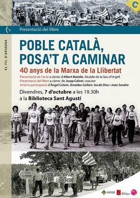 Presentació del llibre 'Poble català, posa't a caminar', en commemoració dels 40 anys de la Marxa de la Llibertat