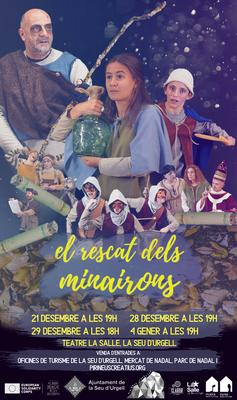 Tot a punt per l'estrena d'El Rescat dels Minairons, espectacle nadalenc propi de la Seu d'Urgell