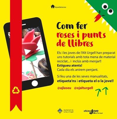 Tutorials de joves de l'Alt Urgell per ensenyar a fer roses i punts de llibre per Sant Jordi amb material reciclat