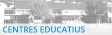 Centres Educatius