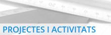 Projectes i activitats